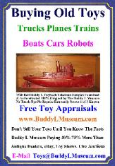 Free Toy Appraisals, Buddy L Museum Buying Vintage Toys German American Japan France